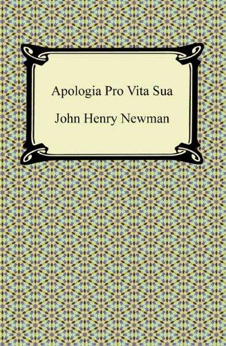 Apologia Pro Vita Sua (English Edition)