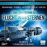 Flucht zu den Sternen / Spannendes 5-teiliges Science-Fiction-Hörspiel von Louis Charbonneau mit Starbesetzung (Pidax Hörspiel-Klassiker)