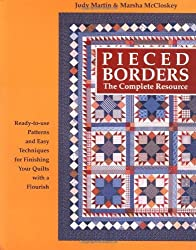 Pieced Borders: The Complete Resource by Judy Martin (1994-10-06)
