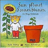 Sam pflanzt Sonnenblumen: Vierfarbiges Klapp-Bilderbuch (Beltz & Gelberg)