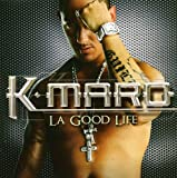 Songtexte von K‐Maro - La Good Life