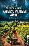 Rabenschwarzer Winter: Ein Roussillon-Krimi - Philippe Georget