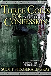 Three Coins for Confession (The Exile's Blade Book 2)