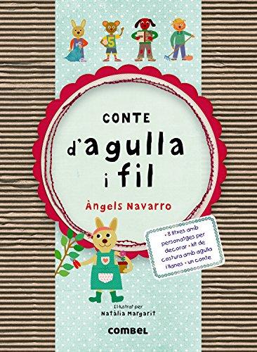 Conte d'agulla i fil por Àngels Navarro Simon