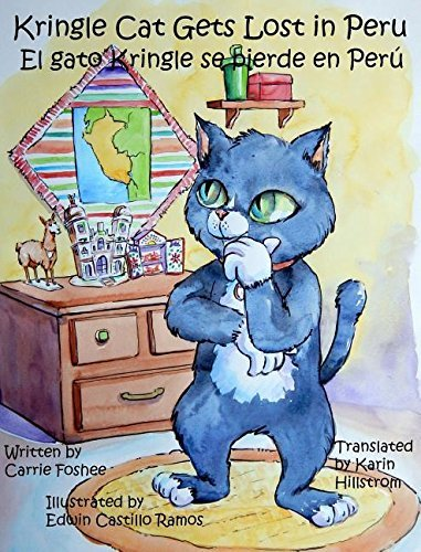 Kringle Cat Gets Lost in Peru by Carrie Foshee (2016-03-24)