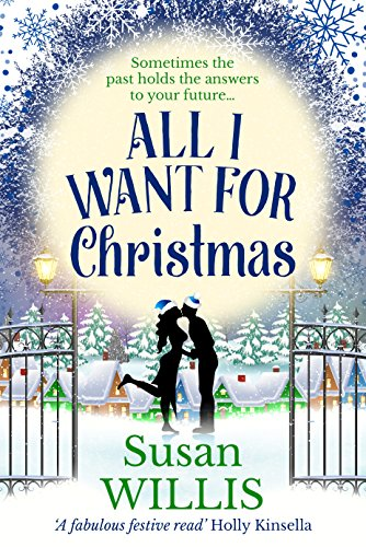 All I Want For Christmas by [Willis, Susan]