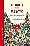 Historia Del Rock (Las Tres Edades / Nos Gusta Saber)