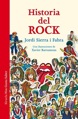 Historia Del Rock (Las Tres Edades / Nos Gusta Saber) por Jordi Sierra i Fabra