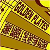 Golden Plates by Jonny Barber & The Rhythm Razors