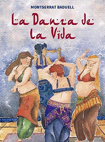 La danza de la vida por Montserrat Baduell Latorre