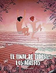 El final de todos los agostos par Alfonso Casas