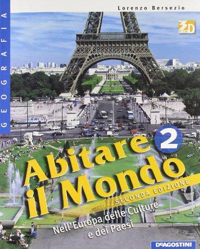 Abitare il mondo. Con atlante-Carte mute. Per la Scuola media. Con espansione online: ABITARE MONDO+ATL. 2 II ED.