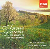 Songtexte von The King's Singers - Annie Laurie: Folksongs of the British Isles