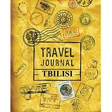 Travel Journal Tbilisi: Tbilisi Georgia Travel