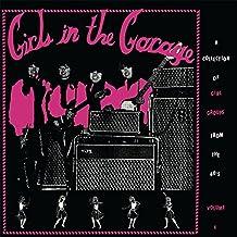 Girls in the Garage (180 Gr.Purple Vinyl) [Vinyl LP]