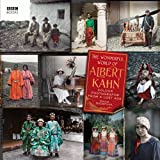 The Wonderful World of Albert Kahn: Colour Photographs from a Lost Age by David Okuefuna (2008-04-24)