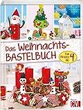 Das Weihnachts- Bastelbuch: für Kinder ab 4