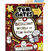 The Brilliant World of Tom Gates (Tom Gates series Book 1)