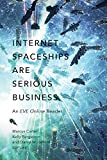 Internet Spaceships Are Serious Business: An EVE Online Reader