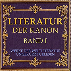 Literatur - Der Kanon: Werke der Weltliteratur 1