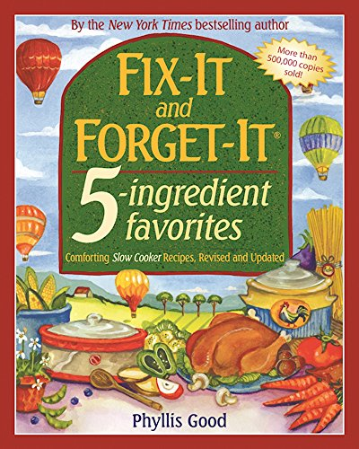 fix-it-and-forget-it-5-ingredient-favorites-comforting-slow-cooker-recipes-revised-and-updated