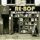 Re-Bop: The Savoy Originals by Rebop: the Savoy Originals