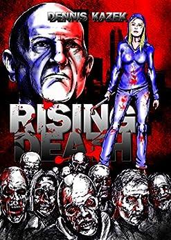 Rising Death von [Kazek, Dennis]