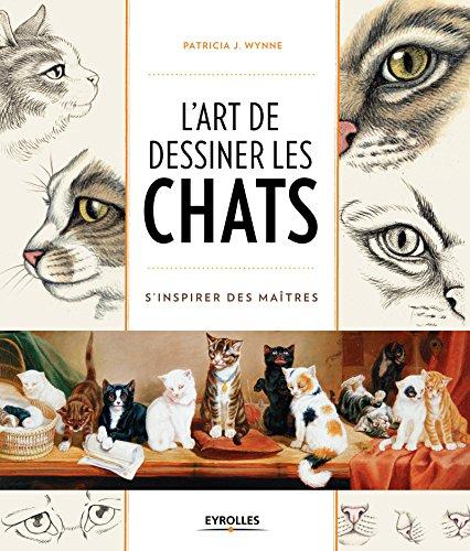 L'art de dessiner les chats : S'inspirer des maîtres