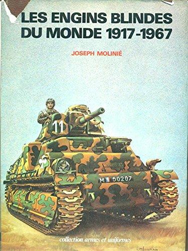 les-engins-blindes-du-monde-1917-1967