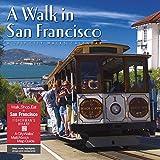 A Walk in San Francisco 2019 Calendar: Includes a Citywalks Match Book Map Guide