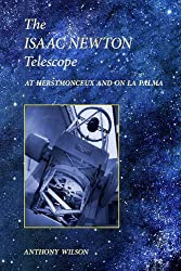 The Isaac Newton Telescope: At Herstmonceux and on La Palma