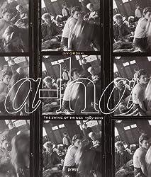 A-ha: The Swing of Things 1985-2010 by Jan Omdahl (2010-08-27)