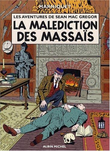 Les Aventures de Sean Mac Gregor, tome 1 : La Malédiction des Masais par Frédéric Marniquet