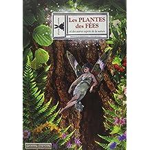 Les Plantes des Fées et des Autres Esprits de la Nature