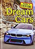 Best dream Cars - Dream Cars: Can You Picture Yourself in One? Review
