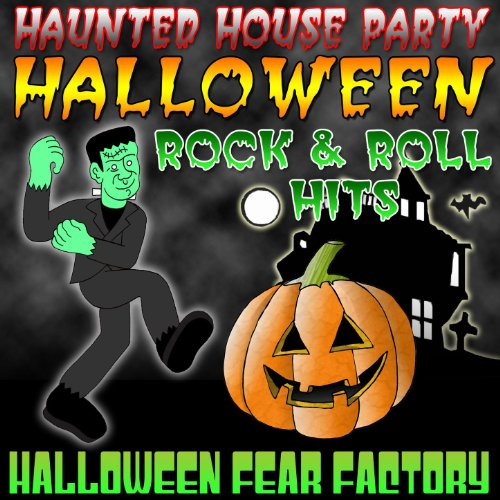 Haunted House Party - Halloween Rock & Roll Hits