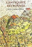 Antiquité retrouvée (L')   Golvin, Jean-Claude (1942-....). Auteur