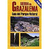 Sierra de Grazalema : guía del parque natural (Las Mejores Excursiones Por...)