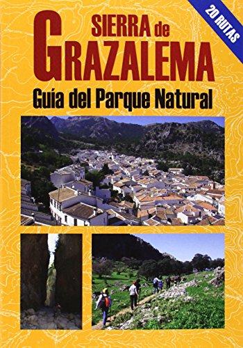 Sierra De Grazalema. Guía Del Parque Natural (Las Mejores Excursiones Por.)