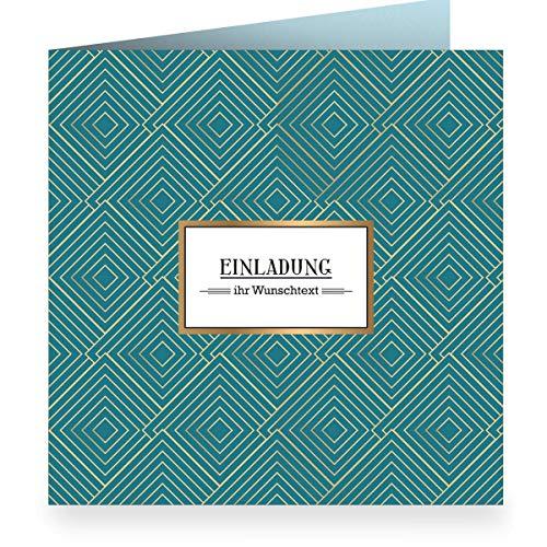 12 x Edle grafische Einladungskarte mit Wunschtext, petrol zur Hochzeit, Taufe, Geburtstagmit Innendruck (quadratisch 15,5cm + Umschlag) mit Art Deco Muster: Einladung - Familie, Kunden