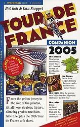 The Tour De France: Companion 2005