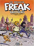 Les Fabuleux Freak Brothers, Tome 1