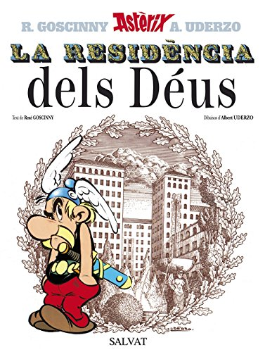 La Residencia Dels Deus/The Mansions of the Gods