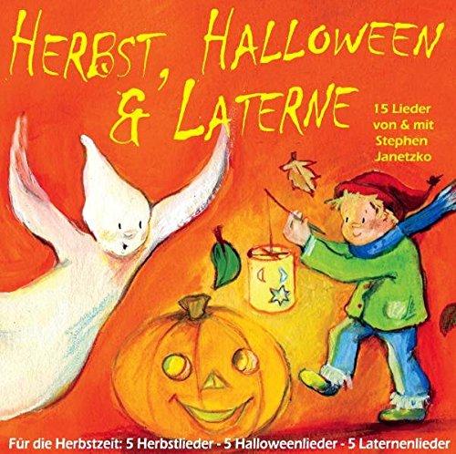Herbst, Halloween und Laterne: Für den Herbst: 5 Herbstlieder - 5 Halloweenlieder - 5 Laternenlieder für - Jugendliche Für Halloween-musik