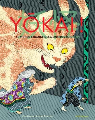 Yōkai ! : le monde étrange des monstres japonais