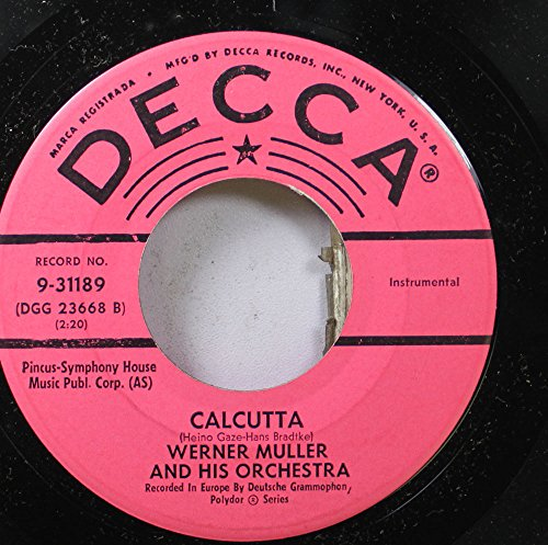 Werner Muller and His Orchestra 45 RPM Calcutta / Love Is Like A Violin