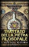 eBook Gratis da Scaricare Trattato della Pietra filosofale L Arte dell Alchimia (PDF,EPUB,MOBI) Online Italiano