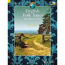 English folk tunes (62 pièces traditionnelles anglaises) +CD --- Flûte à bec soprano