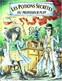 """Afficher """"Les potions secrètes du professeur Puff"""""""