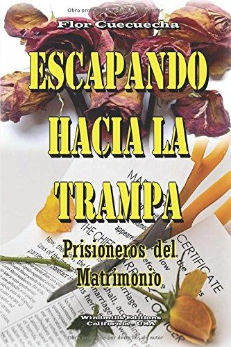 Escapando Hacia La trampa (WIE) por Flor Cuecuecha
